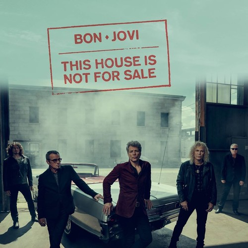 Bon_Jovi_-_This_House_Is_Not_For_Sale.jpeg