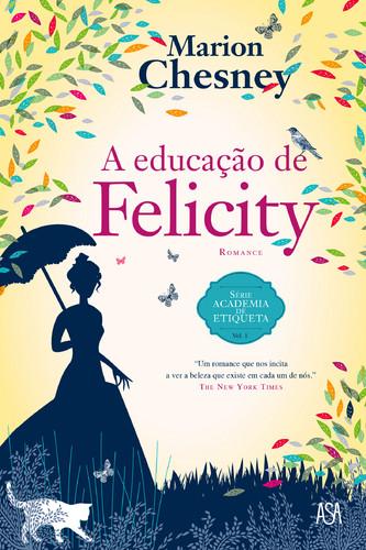 500_9789892330167_a_educacao_de_felicity.jpg