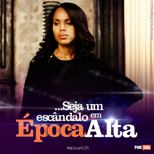 Scandal - Fox Life ! Época Alta (Facebook)
