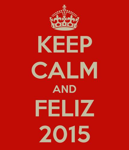 keep-calm-and-feliz-2015-31.png