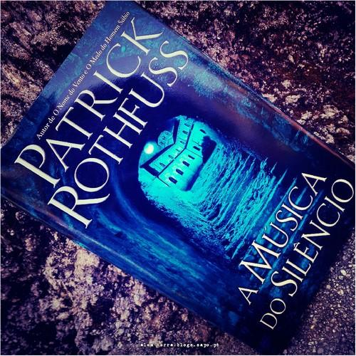 Patrick Rothfuss - A Musica do Silencio