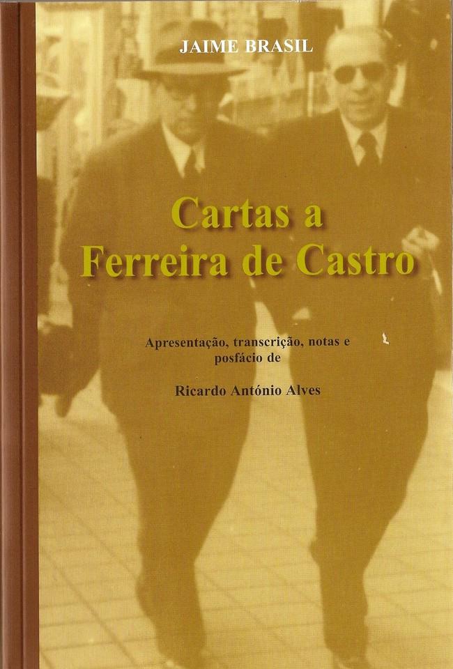 JaimeBrasil-CartasAFerreiraDeCastro-2006.jpg