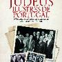 Judeus Ilustres de Portugal.jpg
