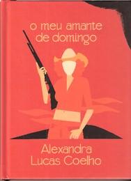 O Meu Amante de Domingo, A. L. Coelho.jpg